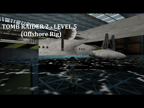 Tomb Raider 2 - Level 5 (Offshore Rig)