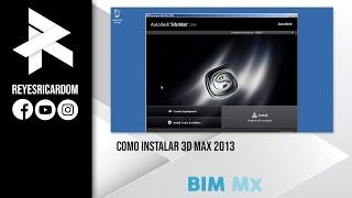 Como Instalar 3d Max 2013