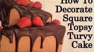 How To Decorate A Square Topsy Turvy