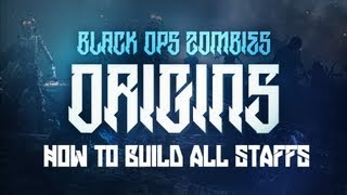 "Black Ops 2 ""ORIGINS"" Zombies ""ALL STAFFS"" TUTORIAL! How"