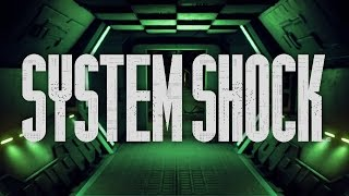 System Shock - Early Pre-Alpha Trailer