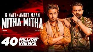 Mitha Mitha R Nait Amrit Maan Video HD Download New Video HD