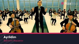 Скачать клип Бахром Назаров - Айрилдим