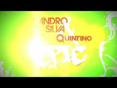 Sandro Silva &amp; Quintino - Epic (Original Mix) -IQKsLOPK_ls