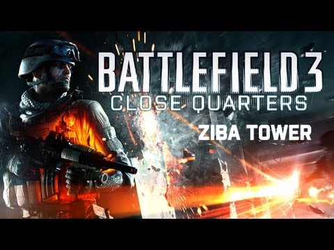 Battlefield 3 - Close Quarters - Ziba Tower Gameplay Trailer
