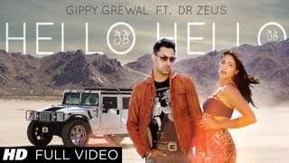 Hello Hello Gippy Grewal Feat. Dr. Zeus Full Song HD
