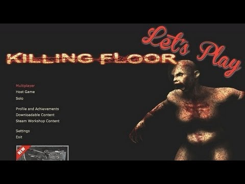 Let39s play killing floor youtube for How to play killing floor online