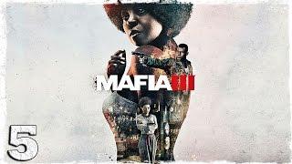 Mafia 3. #5: Кассандра.