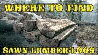 Skyrim Hearthfire DLC: Where To Find Sawn Lumber/Logs