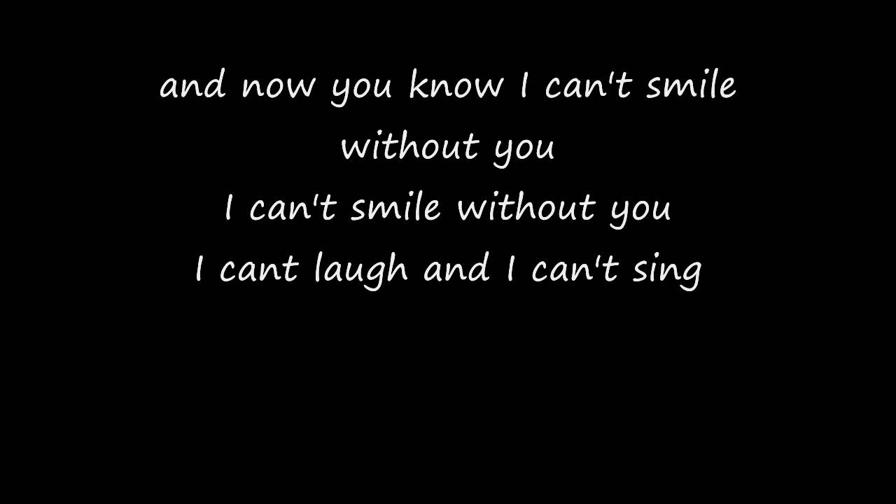 can't smile without you - Barry Manilow lyrics - YouTube
