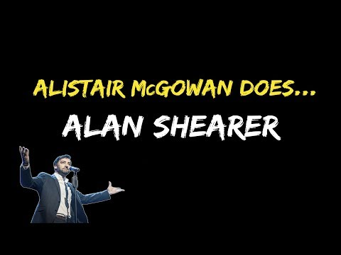 Alistair McGowan does... Alan Shearer