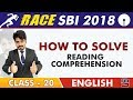 SBI Clerk Prelims 2018 How To Solve Reading Comprehension English Live at 9 am Class 20