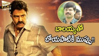 Balakrishna Became Problem to Boyapati Srinu..!!