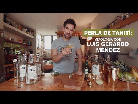 Perla de Tahití: Mixología con Luis Gerardo Méndez