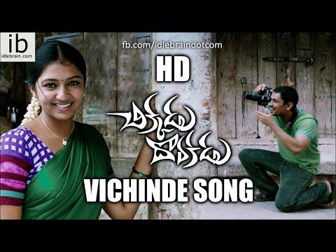 Chikkadu Dorakadu Movie Vichinde Song