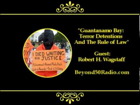 Guantanamo Bay: Terror Detentions and the Rule of Law