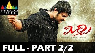 Mirchi Telugu Full Movie || Part 2/2 || Prabhas, Anushka, Richa || 1080p || With English Subtitles