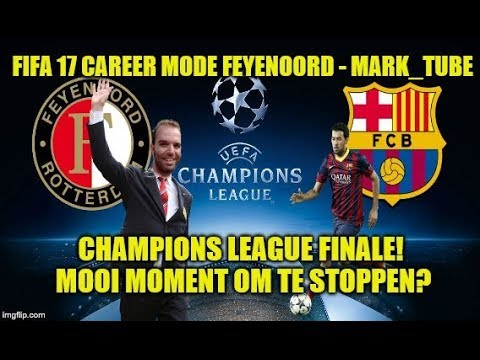 FIFA 17 Career Mode Feyenoord #336 - CHAMPIONS LEAGUE FINALE, MOOI MOMENT OM TE STOPPEN