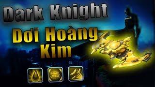 Bang Bang trên zing me - Dark Knight Dơi Hoàng Kim