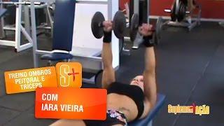 Treino de Ombros, Peitoral e Tríceps com Iara Vieira