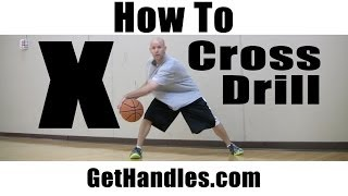 "How To: X Cross ""Basketball Drill"" & Move Kyrie Irving"