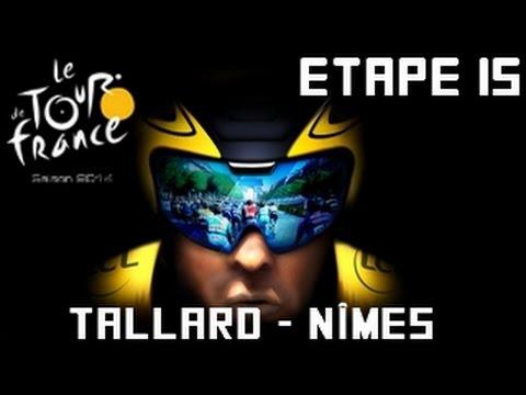 Tour de France 2014 [PS4]  | Etape 15 : Tallard - Nîmes [HD] [Fr]
