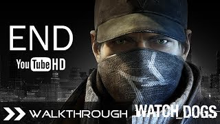Watch Dogs Ending / All Endings Walkthrough Gameplay PC