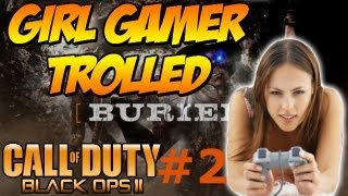Annoying a Girl Gamer Part 2 (Black Ops 2 Buried Zombies)
