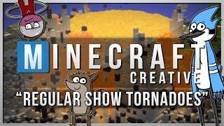 Minecraft Creative | REGULAR SHOW TORNADOES! | Mods Showcase