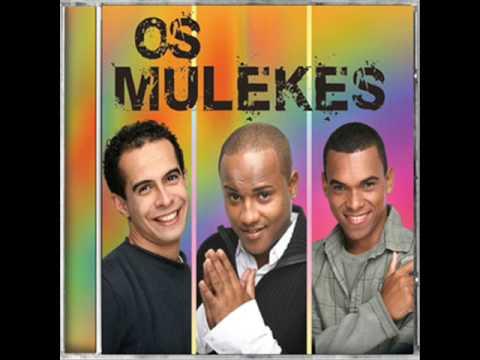 Os Mulekes - Gata Manda Ver