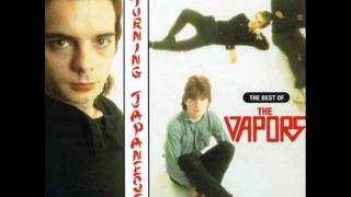 Turning Japanese – The Vapors