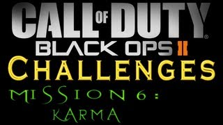 Black Ops 2: Mission 6 (Karma) All Challenges