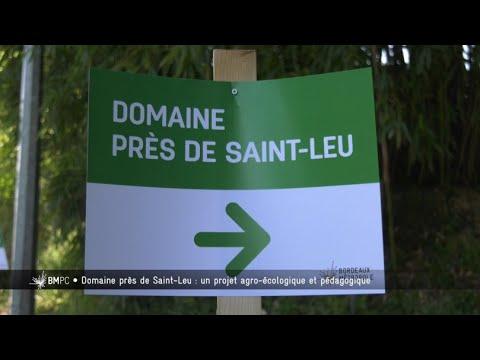 Bordeaux Métropole : Saint-Leu, un projet agro-écologique et pédagogique