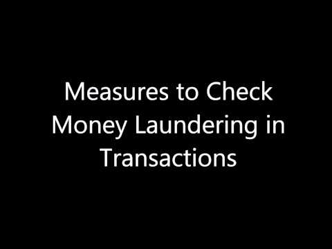 Measures to Check Money Laundering in Transactions In India
