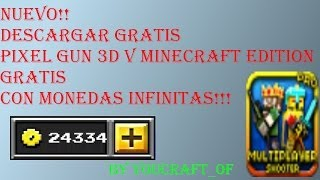 Hack De Pixel Gun 3D Monedas Infinitas /No Root!!
