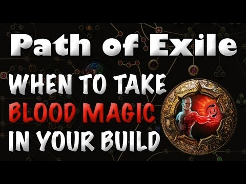 Path of Exile: When to Take the Blood Magic Keystone while Levelling Your Build
