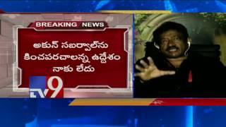 RGV apologises to Akun Sabharwal !..