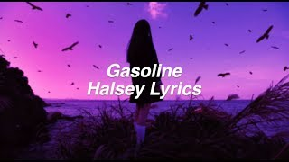 Gasoline || Halsey Lyrics