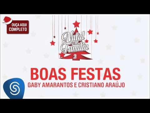 Gaby Amarantos e Cristiano Araújo - Boas Festas (Natal em Família 2) [Áudio Oficial]