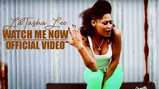 Latasha Lee & The BlackTies- Watch Me Now [Video]