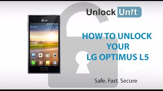 UNLOCK LG OPTIMUS L5 HOW TO UNLOCK YOUR LG OPTIMUS L5
