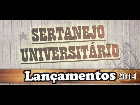 Sertanejo Universitário Lançamento 2014