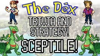 The Dex! Sceptile! Episode 38!
