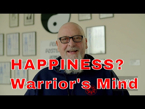 HAPPINESS?  Warrior's Mind