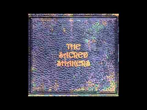 The Sacred Shakers - Ready To Go Home