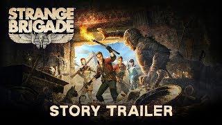 Strange Brigade - Sztori Trailer