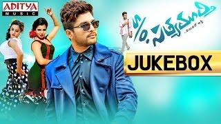 S/o Satyamurthy Telugu Movie Full Songs - Jukebox