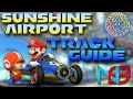 Mario Kart 8: Sunshine Airport - Track Guide + Analysis