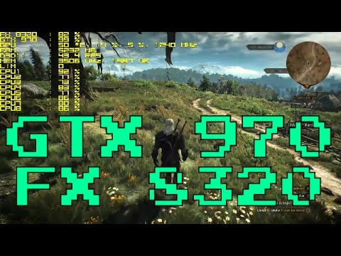 The Witcher 3 - GTX 970 & FX 8320 | 1080p Ultra settings Fps Performance