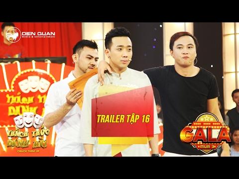 Thách thức danh hài 3   trailer tập 16 (gala 2): Trường Giang phấn khích khi Trấn Thành bị